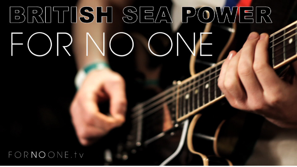 British Sea Power | FOR NO ONE